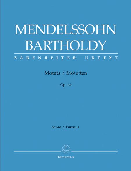 Drei Motetten, Op. 69