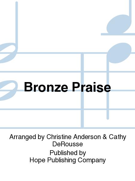 Bronze Praise