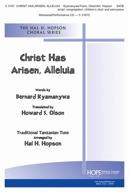 Christ Has Arisen, Alleluia