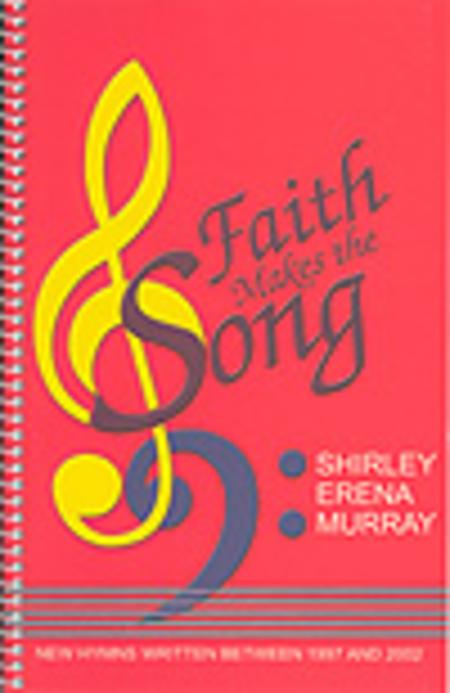 Faith Makes The Song