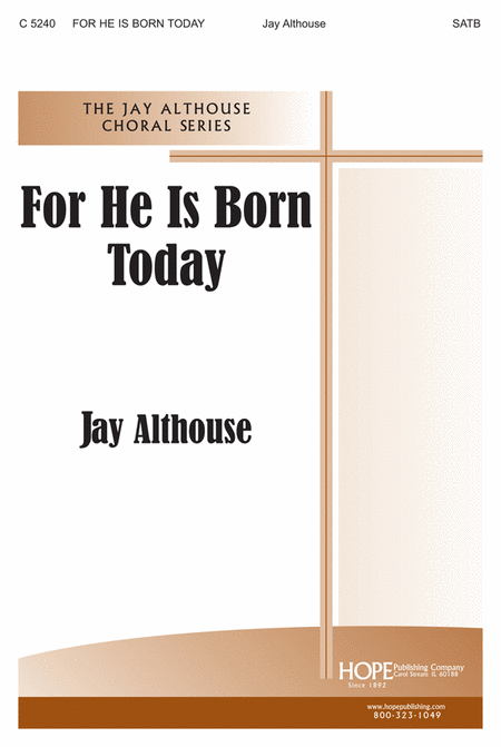 For He is Born Today