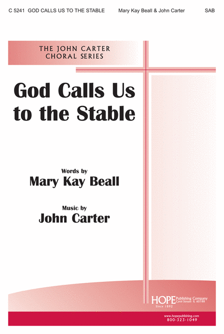 God Calls Us To The Stable