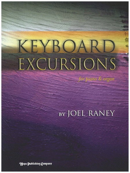 Keyboard Excursions: For Piano And Organ