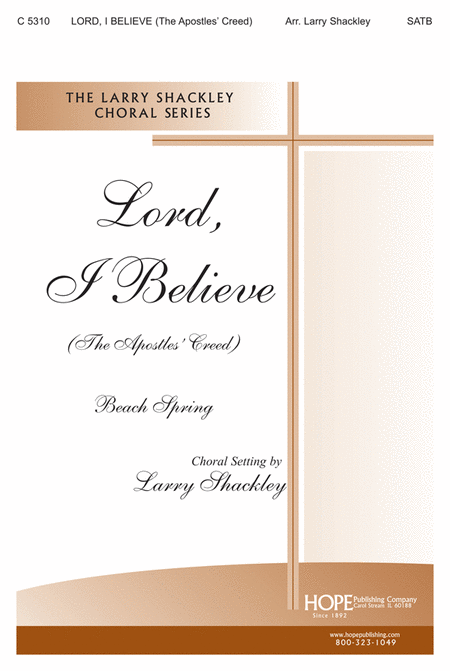 Lord, I Believe (The Apostles' Creed)