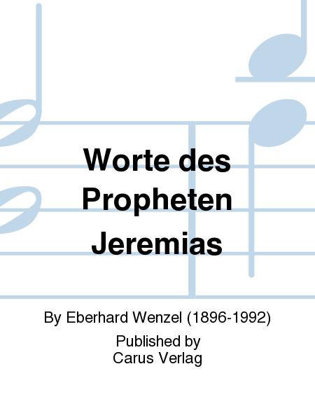 Worte des Propheten Jeremias