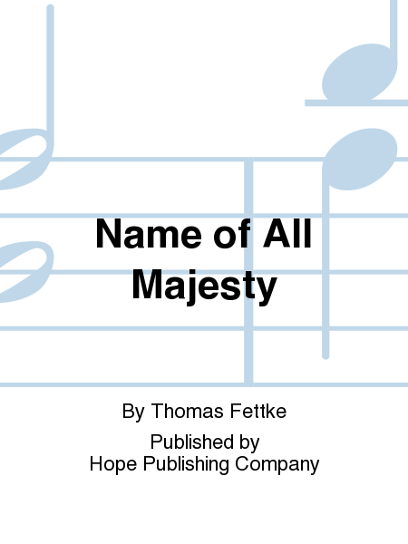 Name of All Majesty