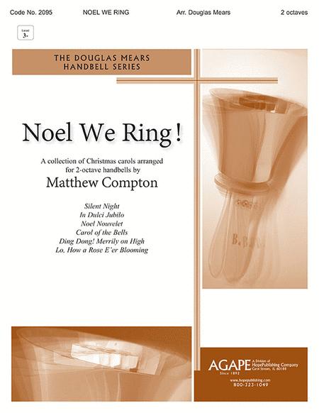 Noel We Ring