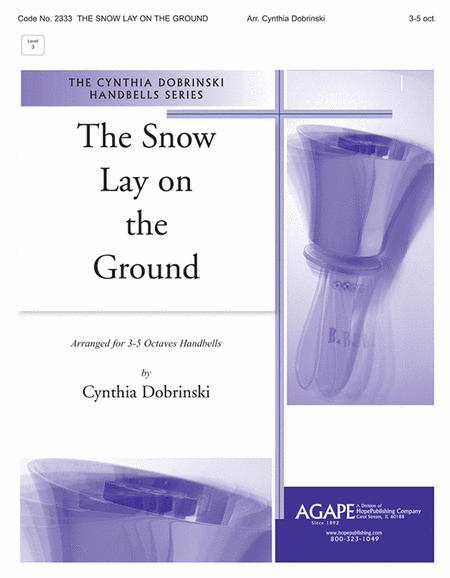 Snow Lay on the Ground
