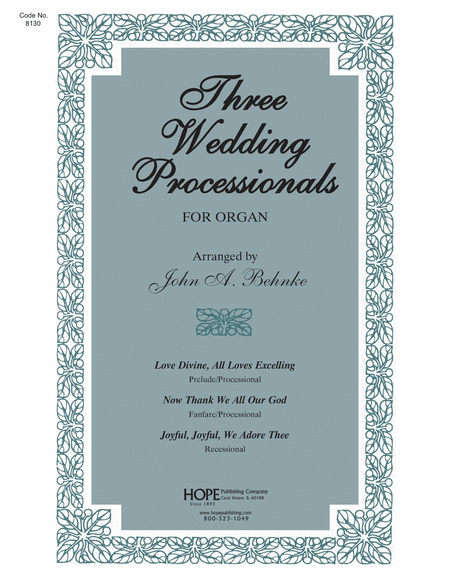 Three Wedding Processionals For Organ