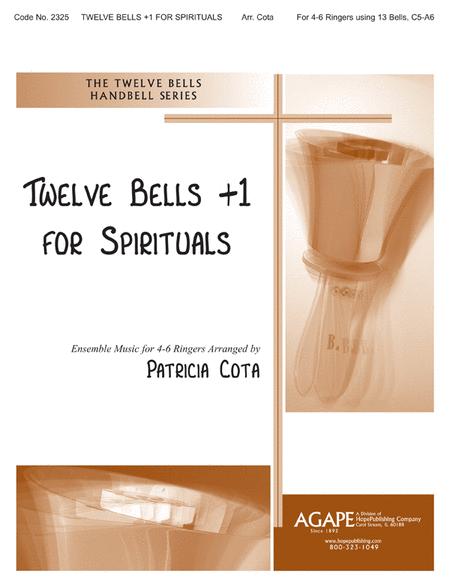 Twelve Bells +1 For Spirituals
