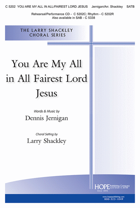 You Are My All In All/fairest Lord Jesus