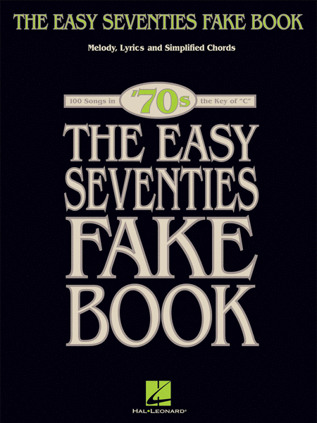 The Easy Seventies Fake Book