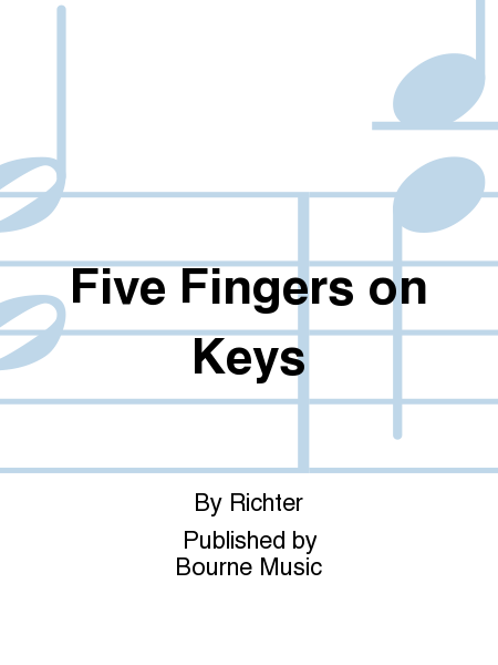 Five Fingers on Keys