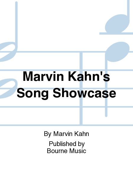 Marvin Kahn's Song Showcase