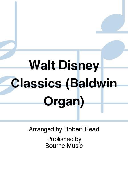 Walt Disney Classics (Baldwin Organ)