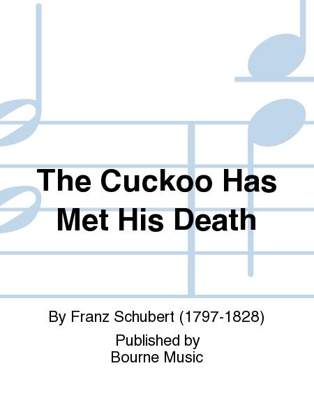 The Cuckoo Has Met His Death