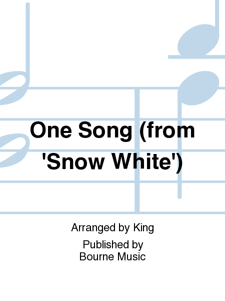 One Song (from 'Snow White')