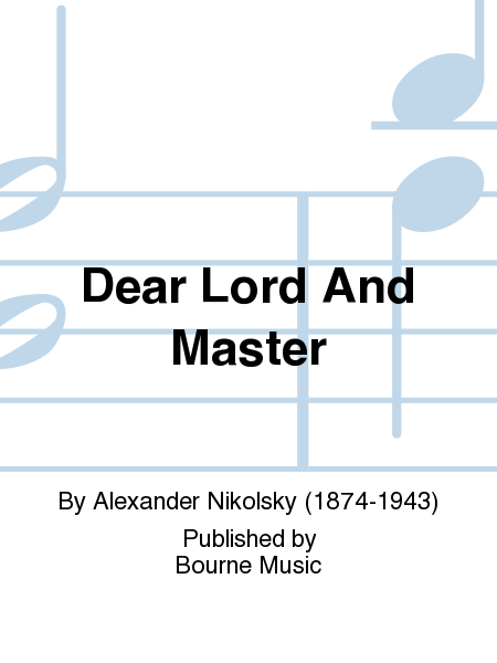 Dear Lord And Master