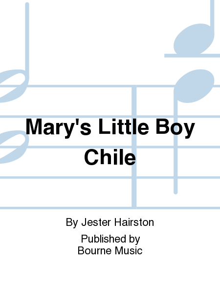 Mary's Little Boy Chile