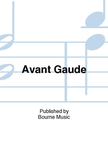 Avant Gaude