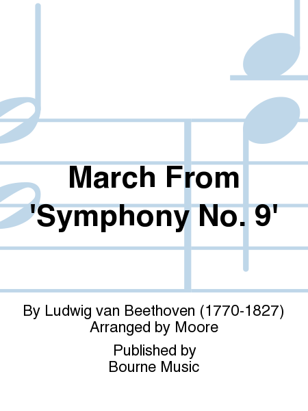 March From 'Symphony No. 9'
