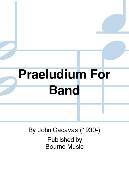 Praeludium For Band