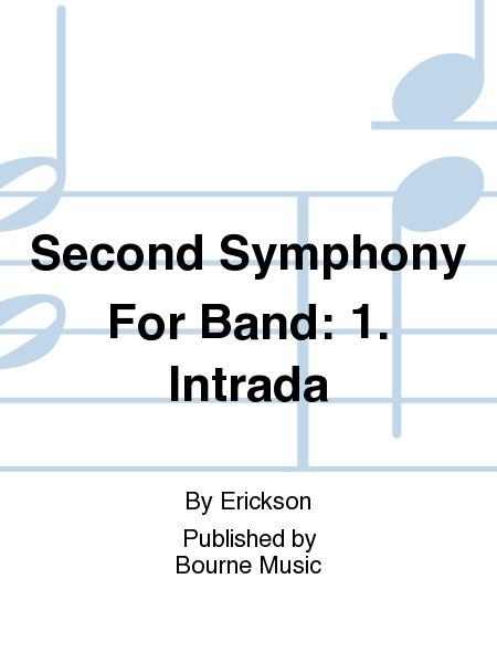 Second Symphony For Band: 1. Intrada