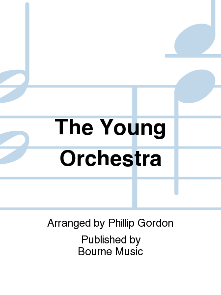 The Young Orchestra