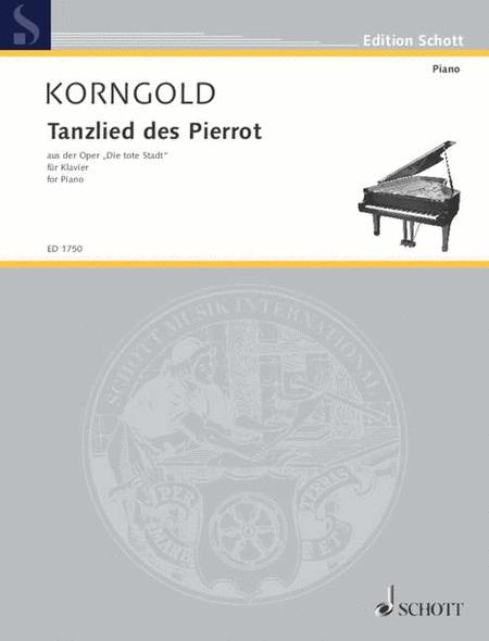 Tanzlied Des Pierrot (from Opera Die Tote Stadt Op 12)