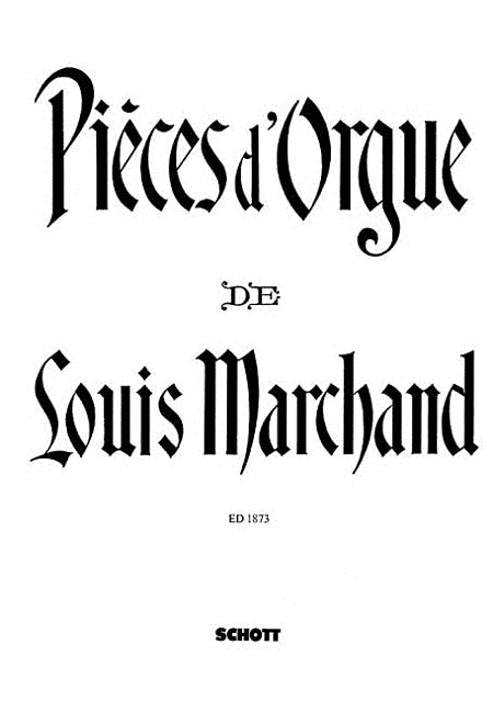 Organ Pieces of Louis Marchand