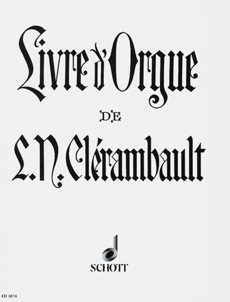 Organ Book of Louis-Nicolas Clerambault