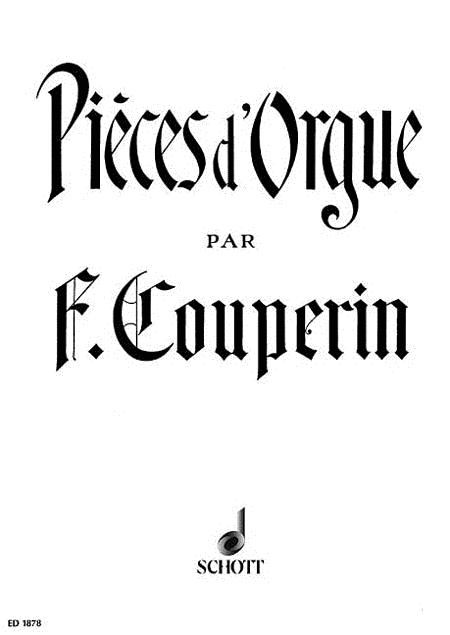 Organ Pieces of Francois Couperin