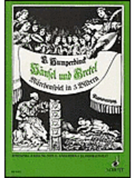 Hänsel and Gretel Singspielfassung