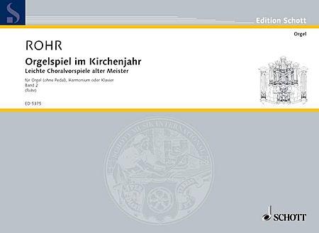Orgelspiel im Kirchenjahr - Band 2