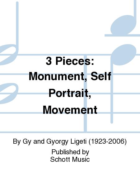 3 Pieces: Monument, Self Portrait, Movement