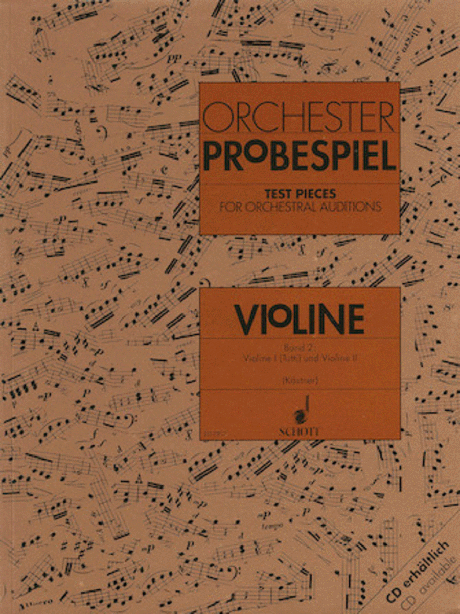 Test Pieces for Orchestral Auditions - Violin Volume 2