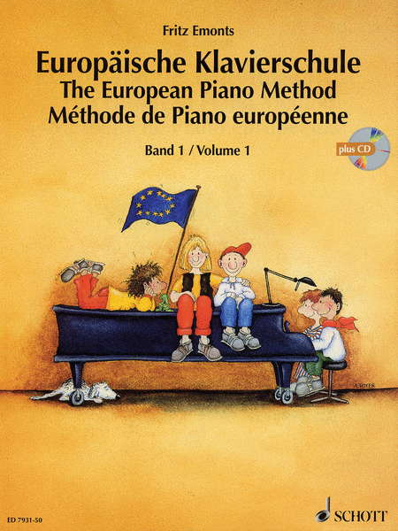 The European Piano Method - Volume 1
