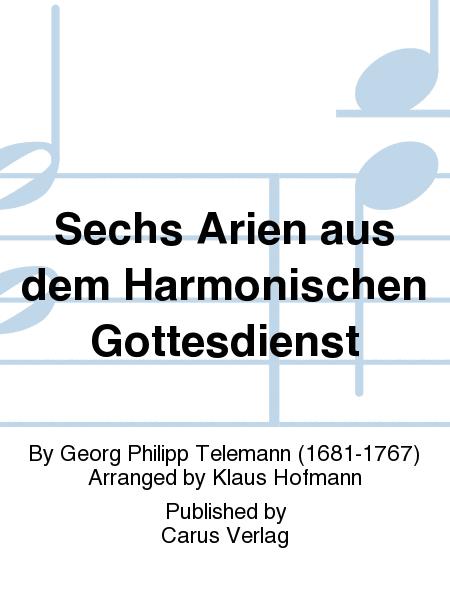 Sechs Arien aus dem Harmonischen Gottesdienst