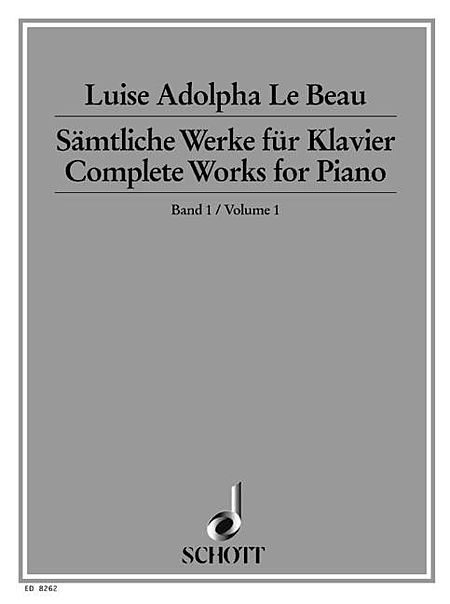 Complete Works for Piano - Volume 1