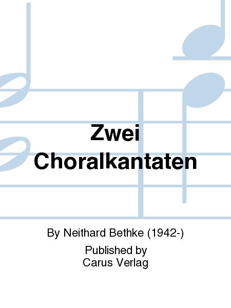 Zwei Choralkantaten