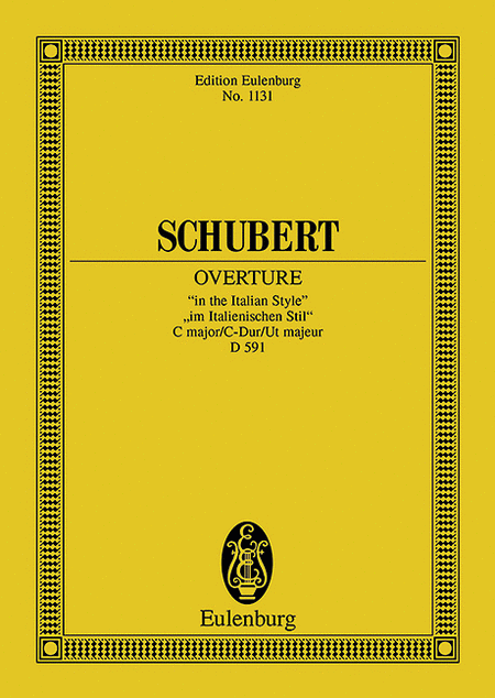 Overture in the Italian Style C Major, D.591