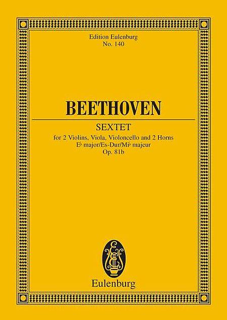 Sextet in E-flat Major, Op. 81b