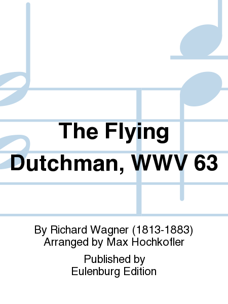 The Flying Dutchman, WWV 63