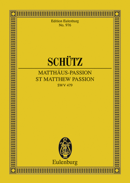 St. Matthew Passion, SWV 479