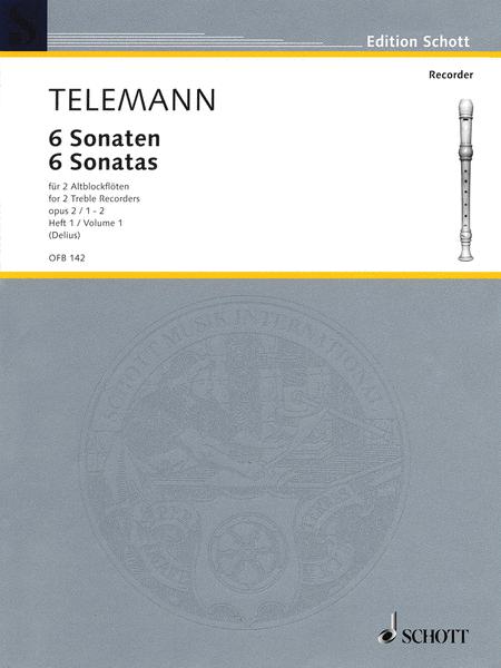 6 Sonatas Op. 2, Volume 1 (1-2)