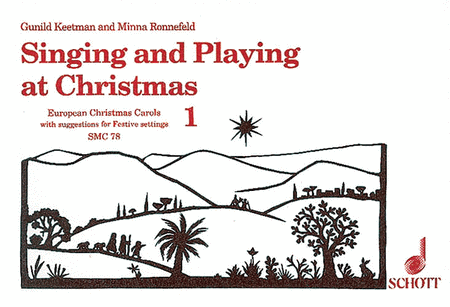 Singing and Playing at Christmas, Volume 1
