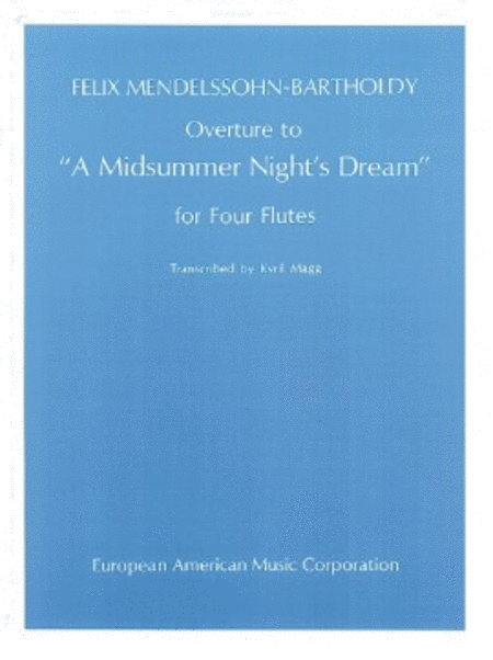 Overture to A Midsummer Night's Dream for Flute Quartet