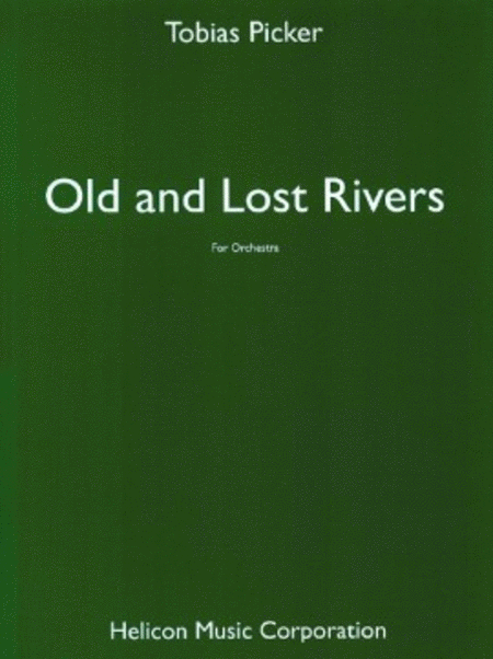 Old and Lost Rivers