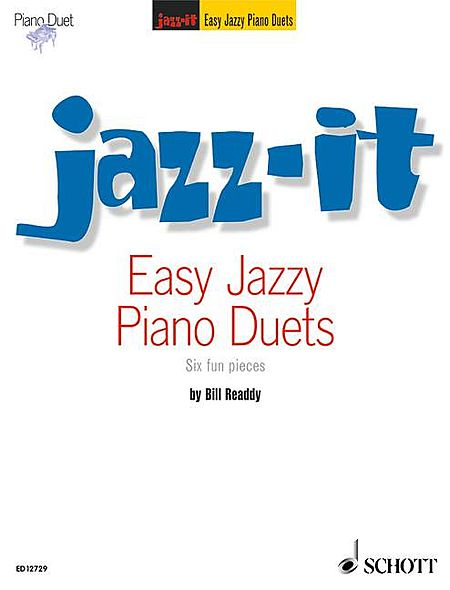 Easy Jazz Piano Duets - Six Fun Pieces