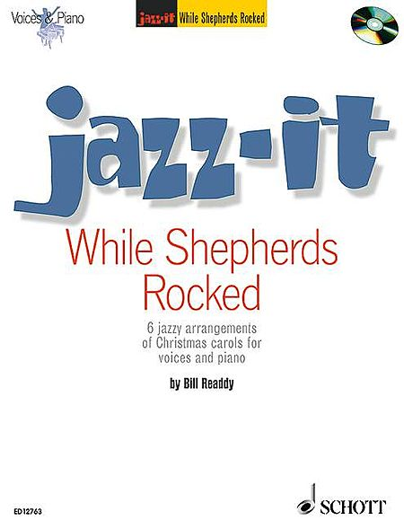 While Shepherds Rocked (Jazz-It)
